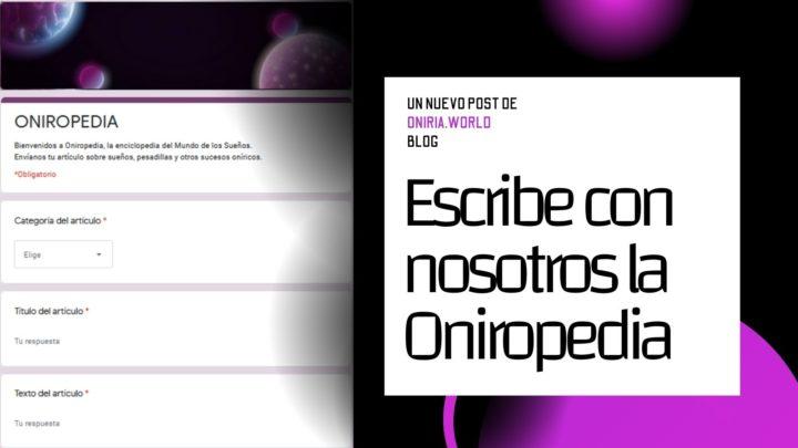 Escribe con nosotros la Oniropedia