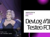 DevLog 10 - Testeo FCT