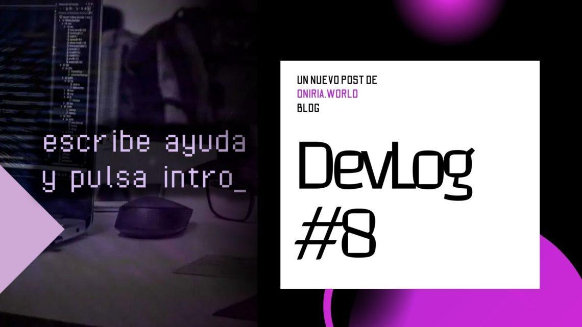 DevLog 8